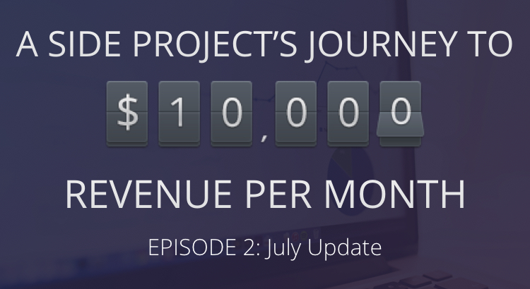 Journey to $10,000: July Update 4