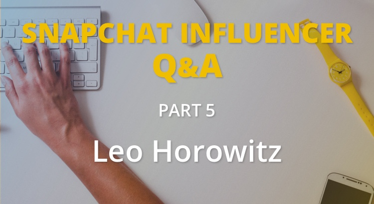 How Leo Horowitz is inspiring others through Snapchat 3