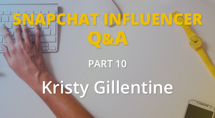 Q&A with #ChatSnap host Kristy Gillentine 3