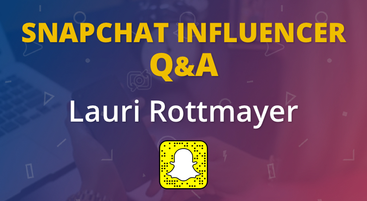 lauri rottmayer snapchat marketing
